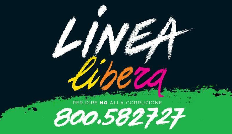 Linea Libera  800582727  Un numero verde riservato per denunciare gli altri virus che infestano il nostro Paese:  le mafie e  la corruzione