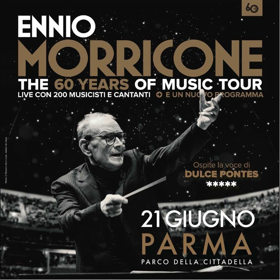 "Ennio Morricone a Parma ""The 60 year of music tour"" con 200 musicisti"