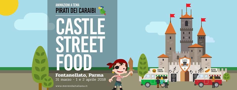 Merenda Italiana Castle Street Food - Pasqua 2018 a Fontanellato