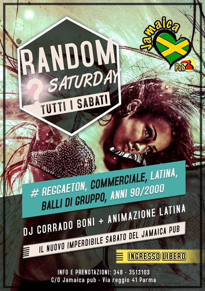 "AL JAMAICA PUB PARMA ""RANDOM SATURDAY"""
