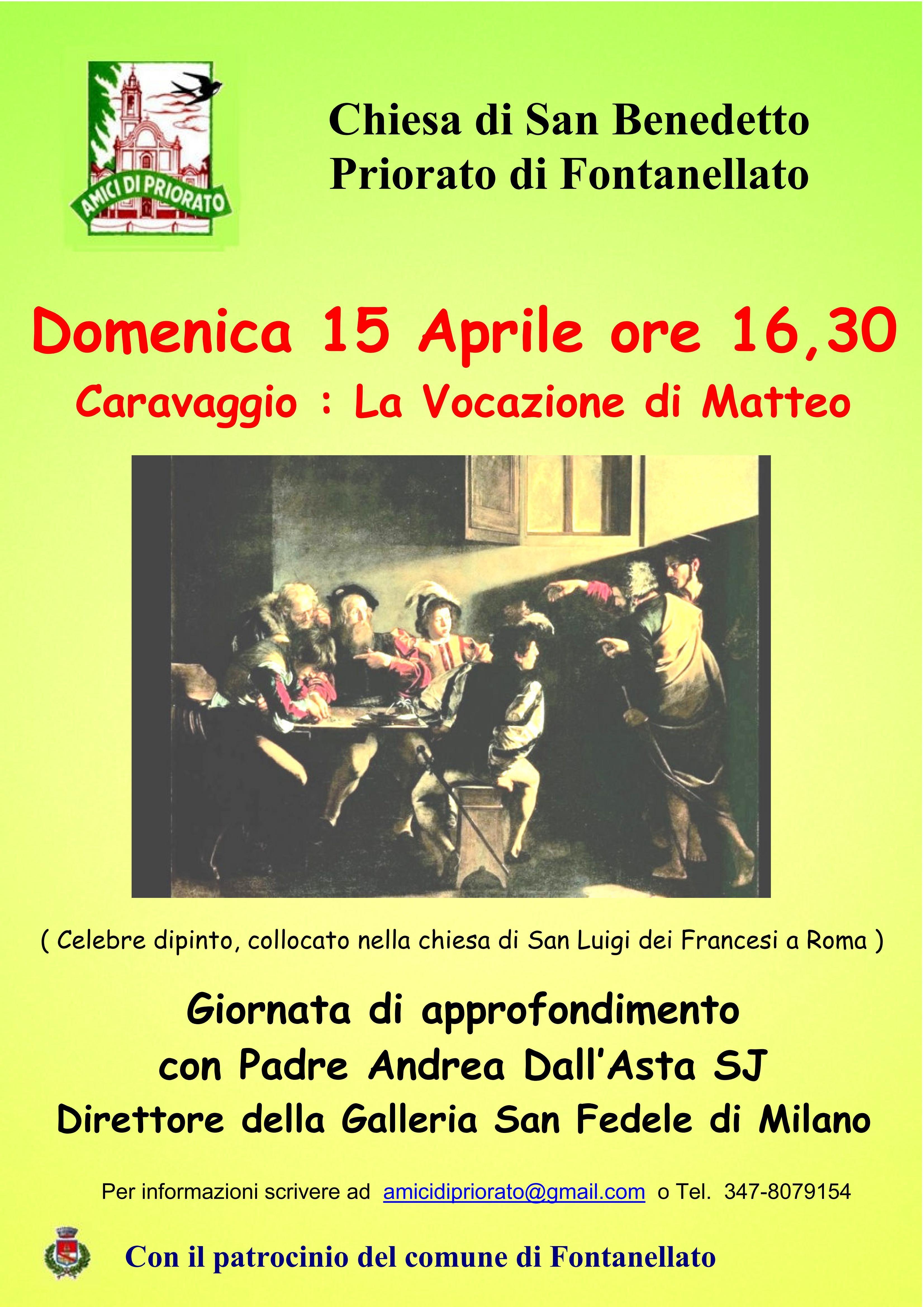 Nel complesso monumentale di San Benedetto in Priorato giornata di approfondimento su Caravaggio  La Vocazione di Matteo