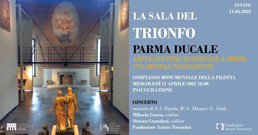 Complesso monumentale della Pilotta, inaugurazione Sala del Trionfo