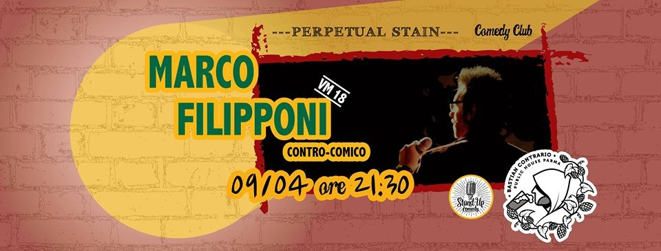 Marco Filipponi - Stand Up Comedy al Bastian Contrario