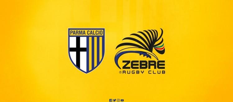 PARMA CALCIO 1913 E ZEBRE RUGBY CLUB UNITE PER UN GRANDE SABATO DI SPORT NELLA CITTA' DUCALE
