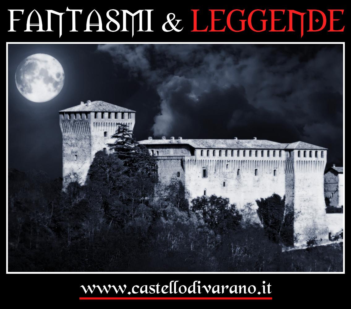 FANTASMI & LEGGENDE DEL CASTELLO DI VARANO