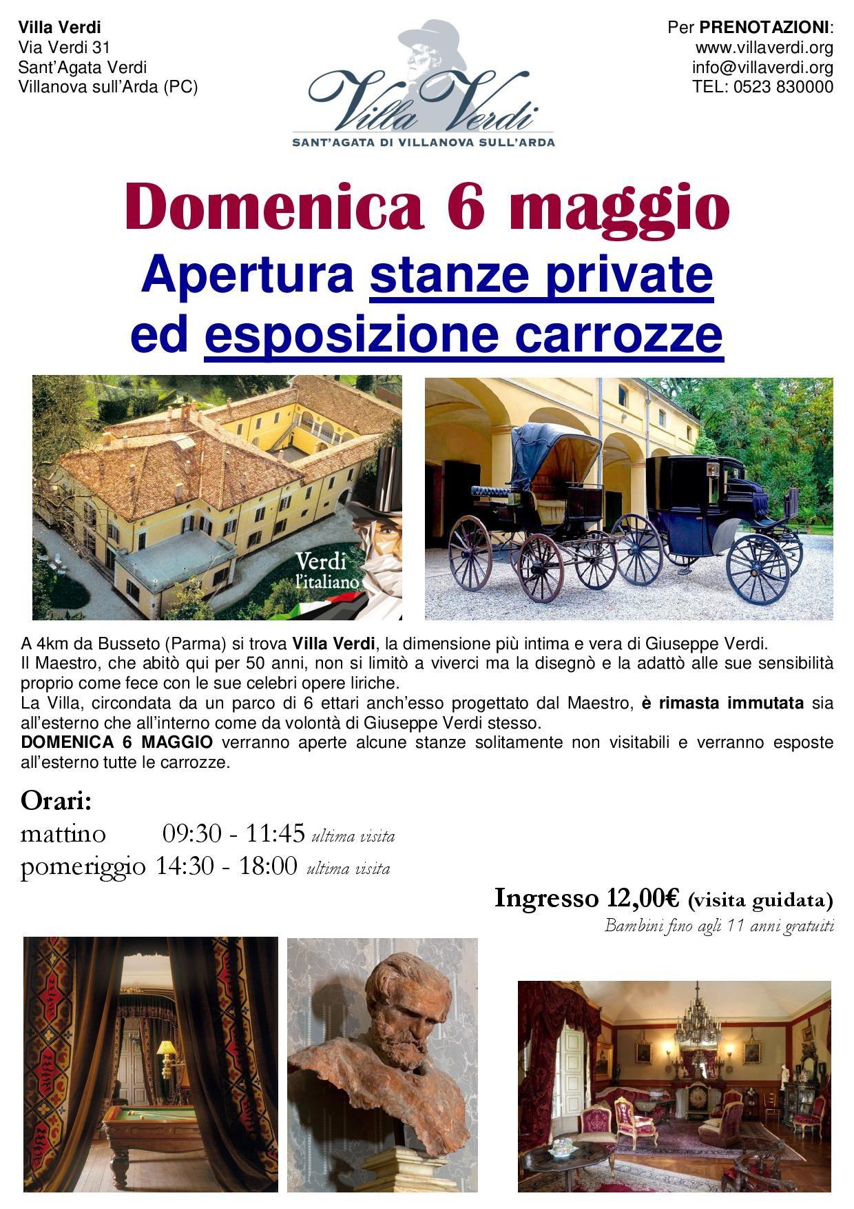 Apertura delle stanze private di Villa Verdi e esposizione carrozze