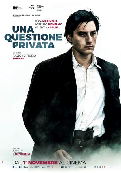 Celebrazioni XXV Aprile:   UNA QUESTIONE PRIVATA  di Paolo e VittorioTaviani al Cinema Astra