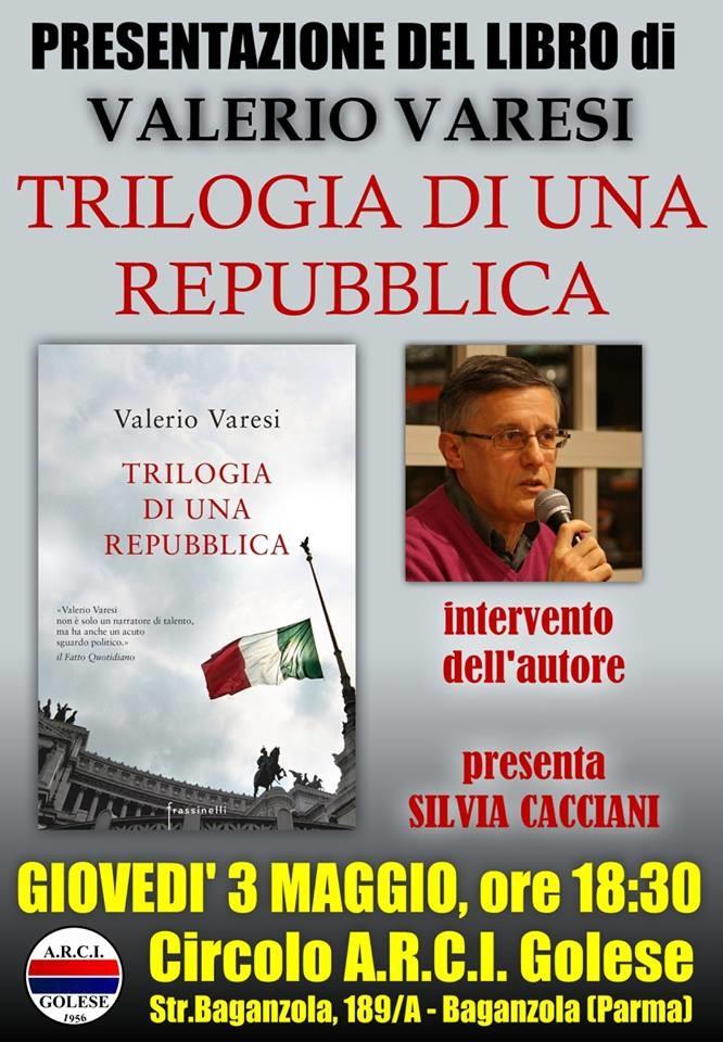 VALERIO VARESI - Trilogia di una Repubblica