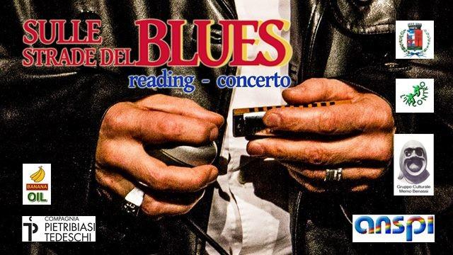 Sulle strade del Blues. Reading - Concerto