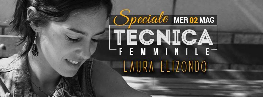 Voglia di tango - Tecnica femminile con Laura Elizondo