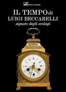 """Visita guidata alla mostra """"Il tempo di Luigi Beccarelli, signore degli orologi"""" al Museo Glauco Lombardi,"""