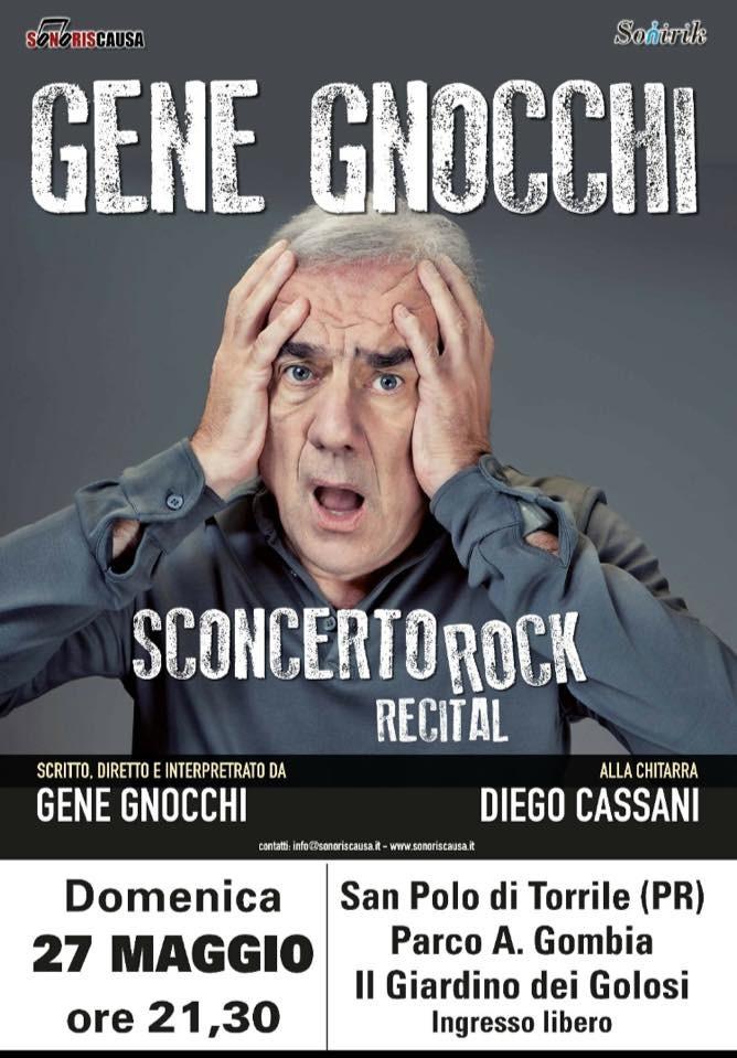 """Gene Gnocchi a """"IL GIARDINO DEI GOLOSI"""" a SAN POLO DI TORRILE I- NGRESSO GRATUITO!"""