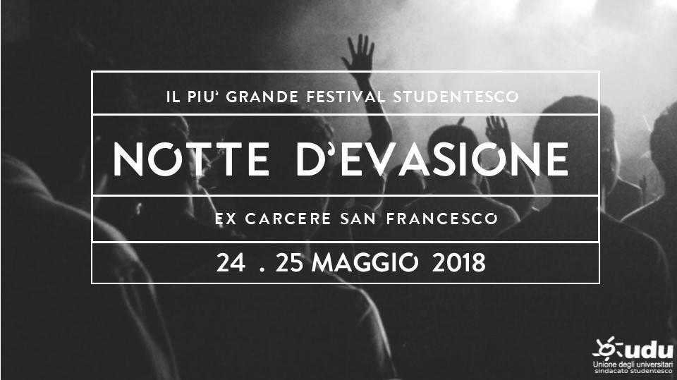 Notte d' Evasione 2018 Brusco + Viito