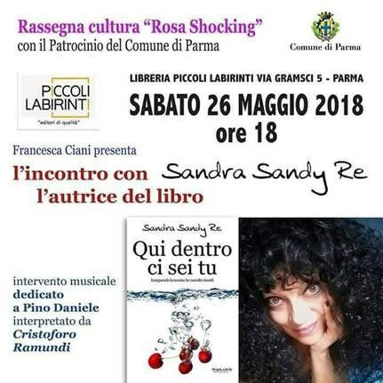 """Sandra Sandy Re presenta """"Qui dentro ci sei tu"""" Romanzo autobiografico"""