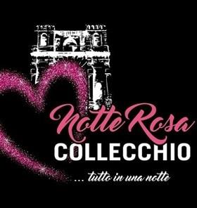 NOTTE ROSA DI COLLECCHIO