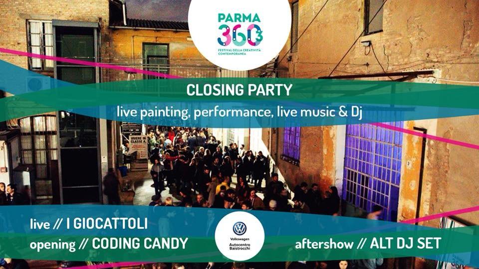 Closing party Parma 360 / I Giocattoli + Coding Candy live / ALT