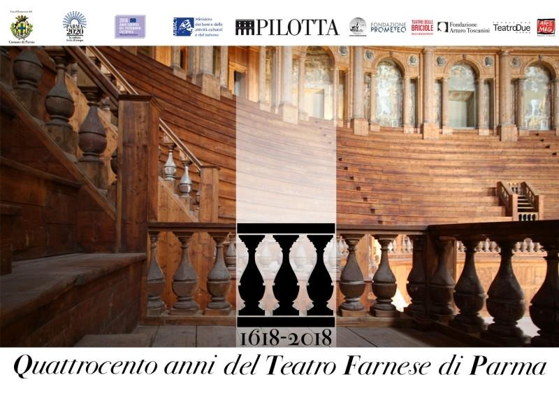 400 anni del Teatro Farnese di Parma:  Il Teatro  Farnese e il Gran Teatro del Mondo