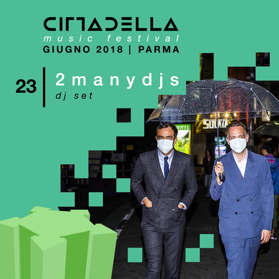 CITTADELLA MUSIC FESTIVAL:  2manydjs