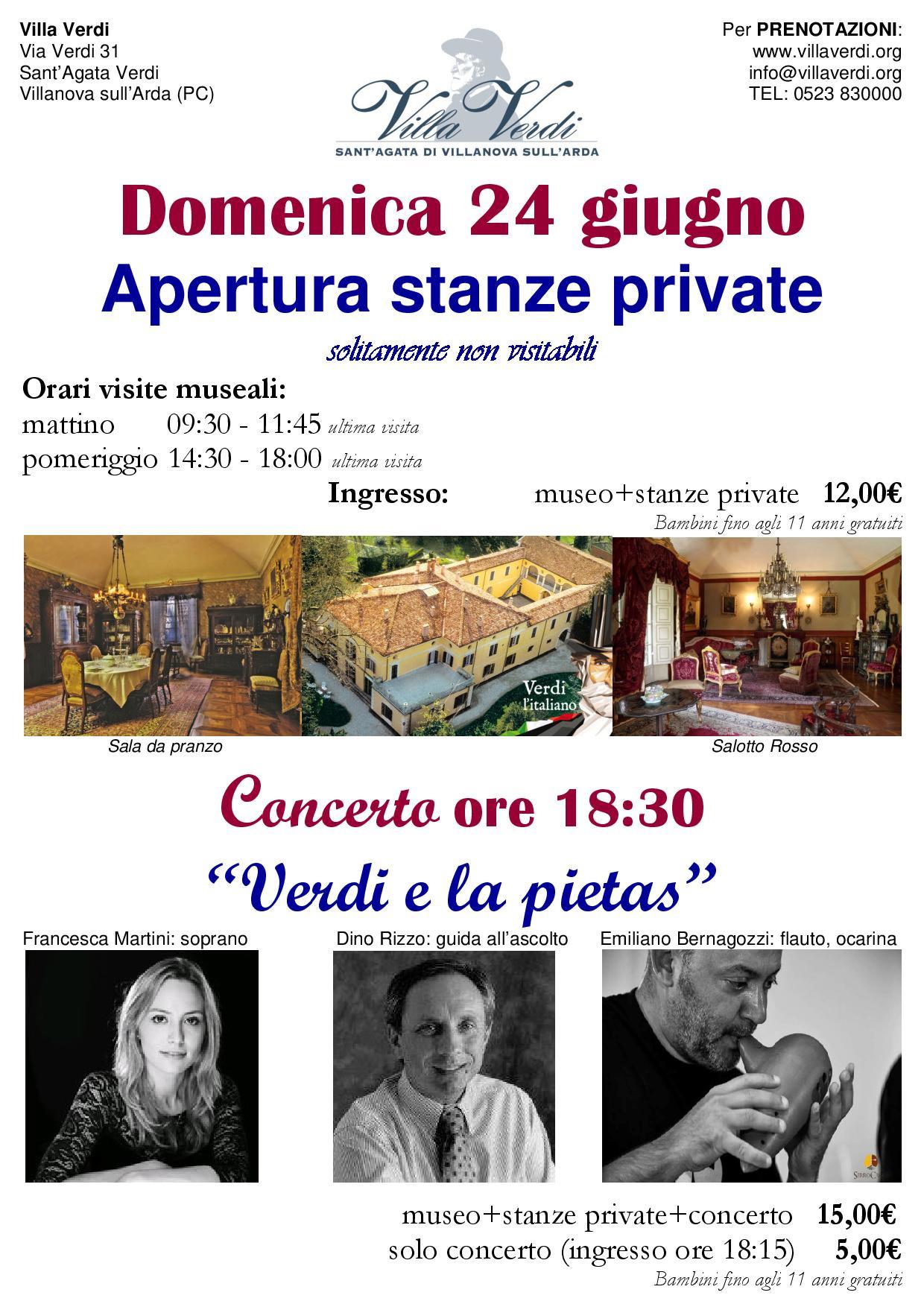 """Apertura delle stanze private di Villa Verdi e concerto """"Verdi e la Pietas"""""""