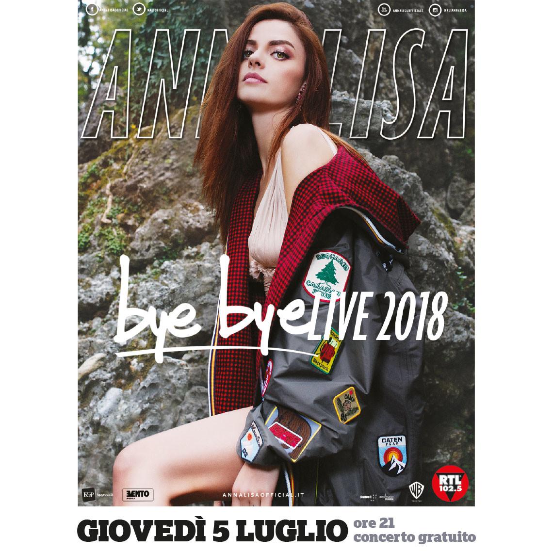 ANNALISA bye bye LIVE 2018 in concerto INGRESSO LIBERO