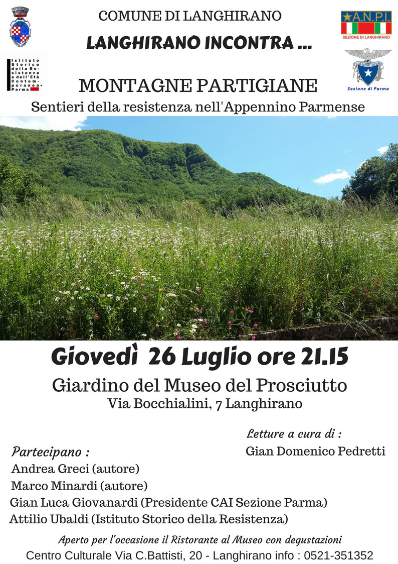 A Langhirano incontra:   MONTAGNE PARTIGIANE - Sentieri della Resistenza nell'Appennino Parmense