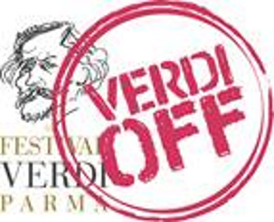 Verdi Off  III edizione  Città in festa in occasione del Festival Verdi