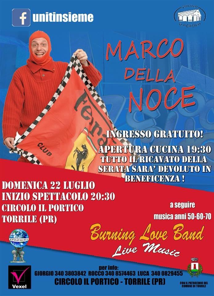 Spettacolo del  comico di zelig Marco Della Noce