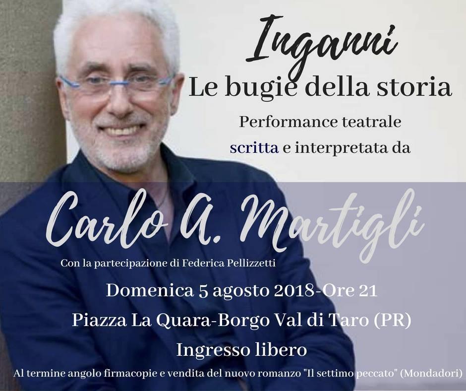 """""""Inganni""""spettacolo con il grande scrittore Carlo A. Martigli"""