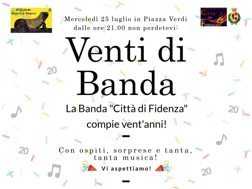 """A """"D'estate segni e sogni"""" VENT'ANNI dalla ricostituzione della Banda """"Città di Fidenza"""""""