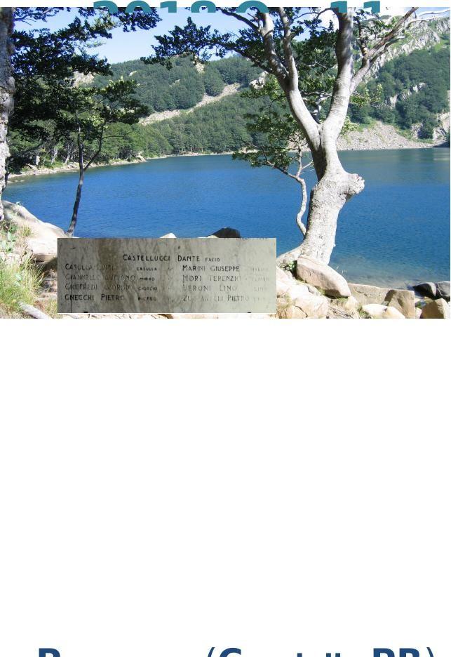 """Manifestazione patriottica in memoria di Dante Castellucci (Comandante partigiano """"Facio"""") al Lago Santo"""
