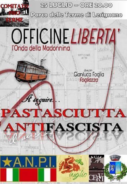 Pastasciutta Antifascista e spettacolo Officine Libertà