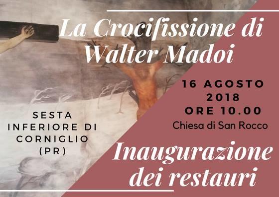La crocifissione di Walter Madoi, inaugurazione del restauro a Sesta