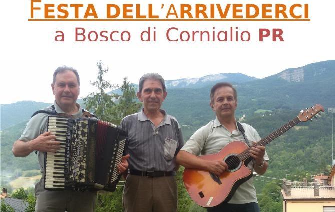 FESTA DELL 'ARRIVEDERCI   a Bosco di Corniglio con la BAND ARMONIA di Luigi Abbati