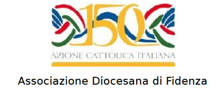 Cittadini degni del Vangelo. 150 anni di Azione Cattolica in Italia e a Fidenza