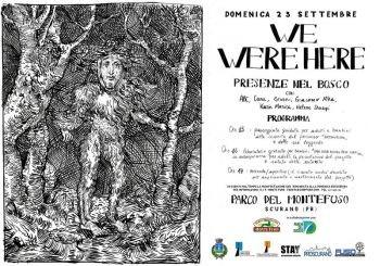 We Where Here. Presenze nel bosco Arte contemporanea in natura