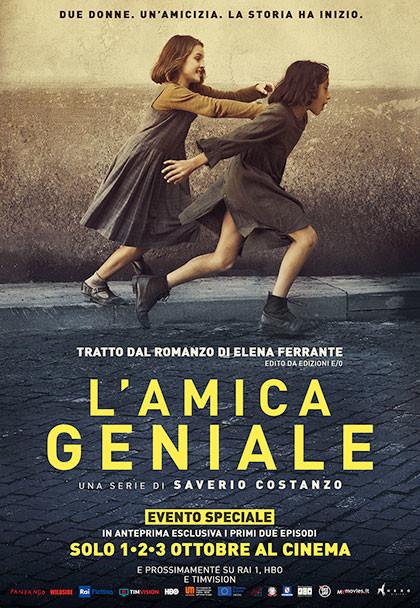 L'AMICA GENIALE  Dal romanzo di Elena Ferrante al Cinema Astra Parma