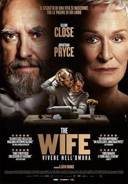 Al  Cinema Grand'Italia THE WIFE – VIVERE NELL'OMBRA