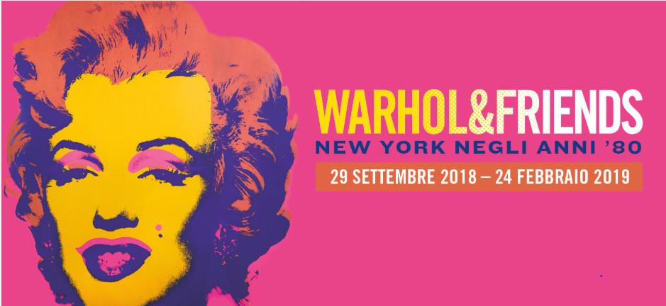 Warhol&Friends. New York negli anni '80