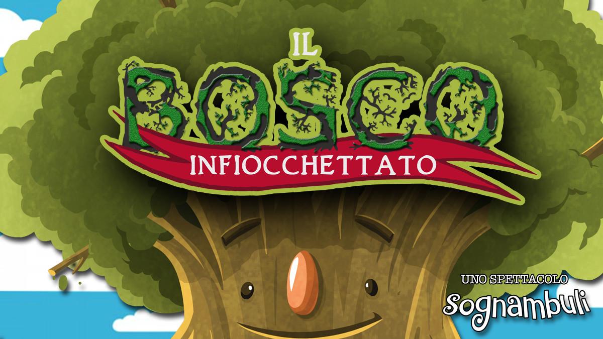 Il Bosco Infiocchettato  al Teatro Conforti