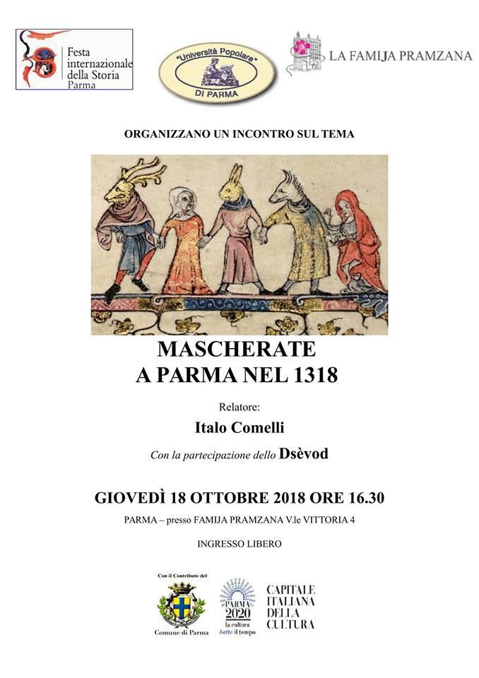 """Festa internazionale della storia in Famija Pramzana: """"Mascherate a Parma nel 1318"""""""