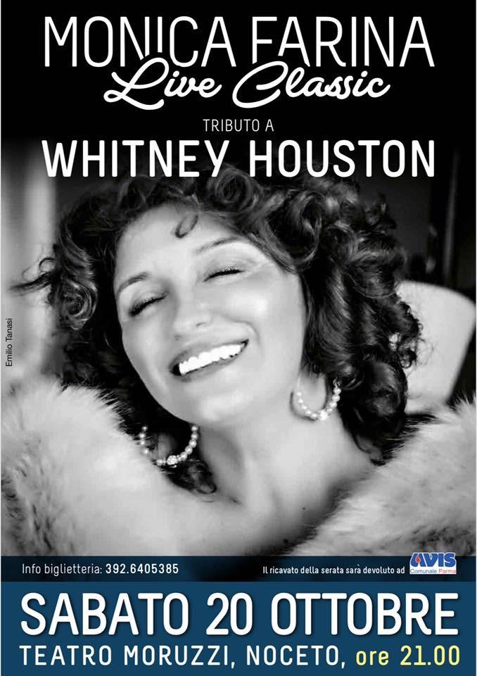 MONICA FARINA CLASSIC: Tributo a Whitney Houston al Teatro  Moruzzi di Noceto