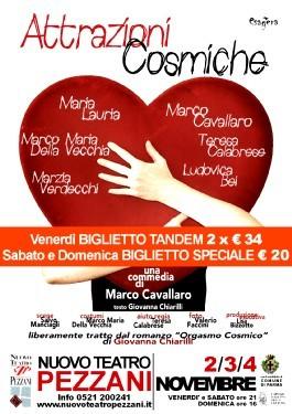 Promozione spettacolo ATTRAZIONI COSMICHE  uno spettacolo di Marco Cavallaro al teatro Pezzani