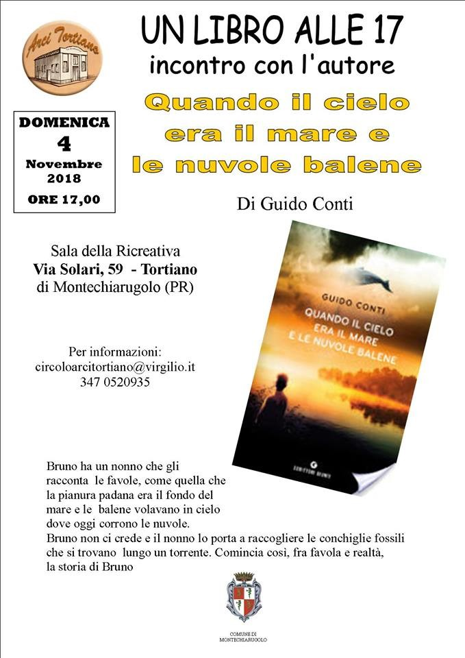 """UN LIBRO ALLE 17 Guido Conti presenta il suo libro """"Qunado il cielo era il mare e le nuvole balene"""