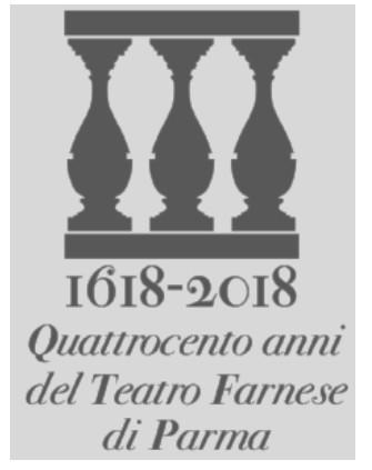 Il TEATRO FARNESE DI PARMA 1618-2018, giornata di studi