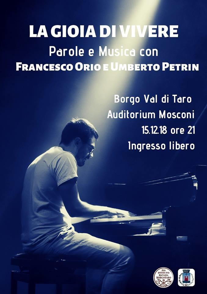 """""""La gioia di vivere"""" Parole e musica con Francesco Orio e Umberto Petrin"""