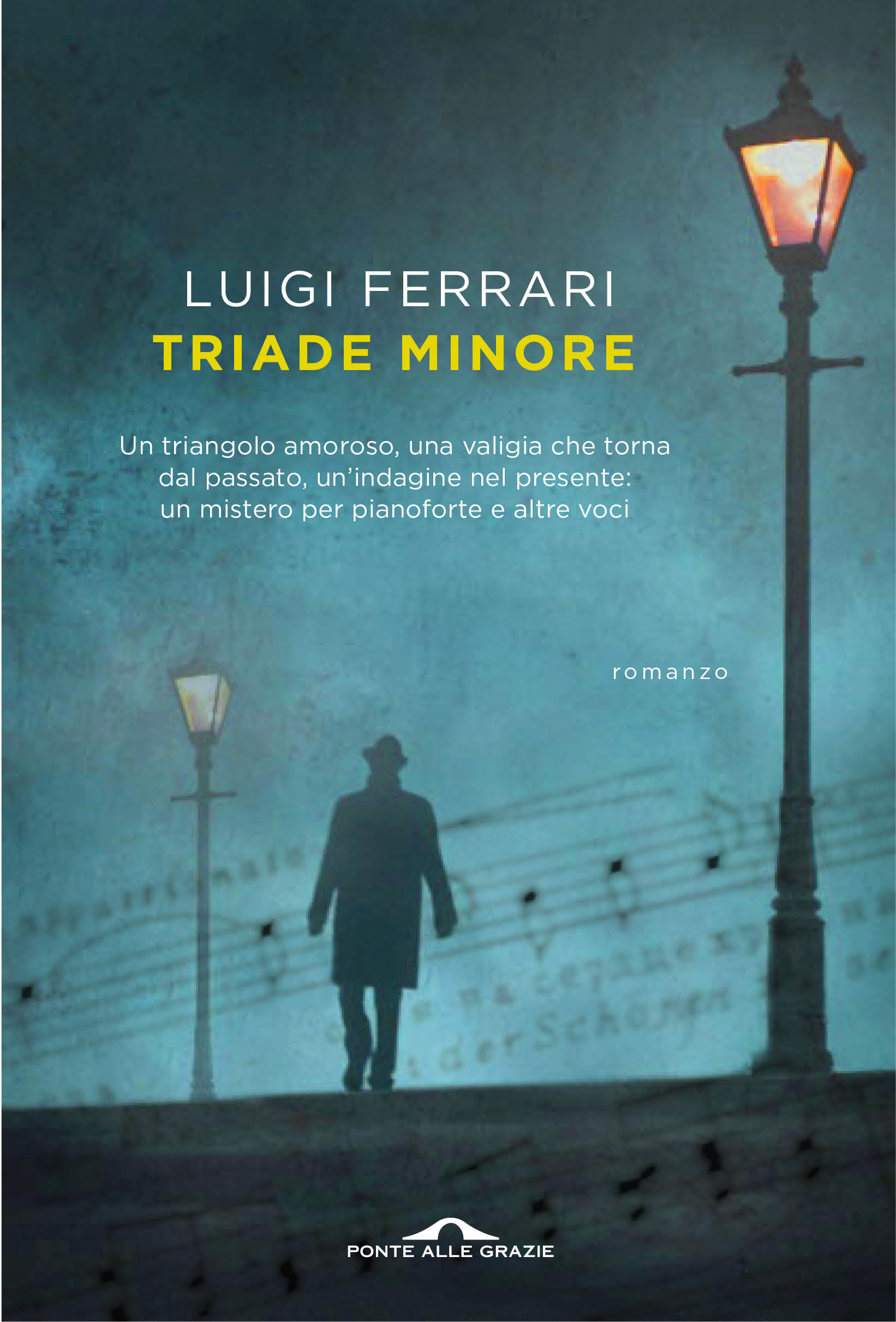 """Al Ridotto del Regio """"TRIADE MINORE""""  il primo romanzo di Luigi Ferrari"""