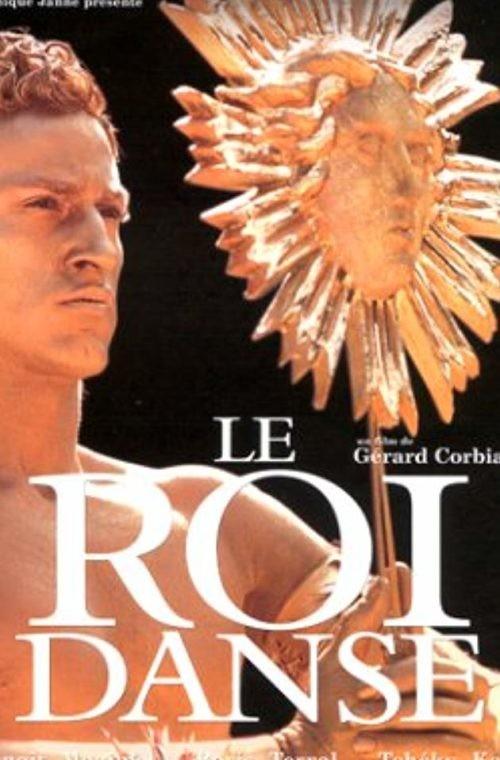 Effimero Sovrano-Il cinema in costume:  LE ROI DANSE