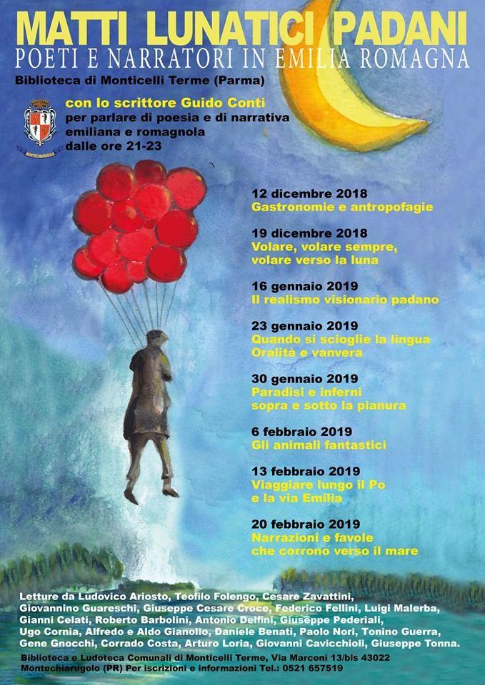Matti lunatici padani…  poeti e narratori in Emilia Romagna