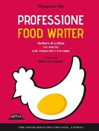 Presentazione del libro Professione food writer a Parma  della giornalista parmigiana Mariagrazia Villa