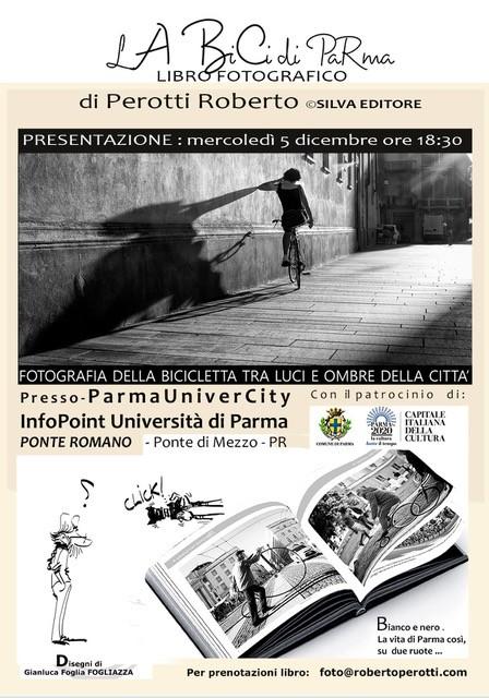 LA BiCi DI PARMA    Presentazione del libro fotografico di Roberto Perotti